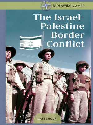 cover image of The Israel-Palestine Border Conflict