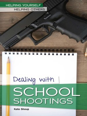 cover image of Dealing with School Shootings