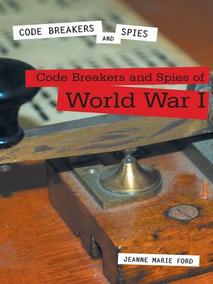 cover image of Code Breakers and Spies of World War I