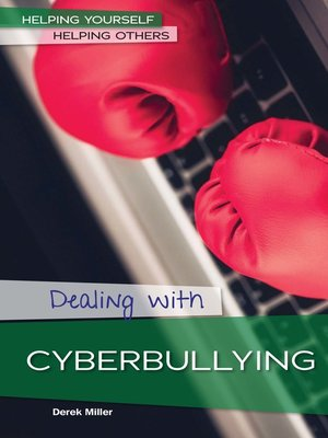 cover image of Dealing with Cyberbullying