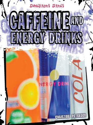 cover image of Caffeine and Energy Drinks