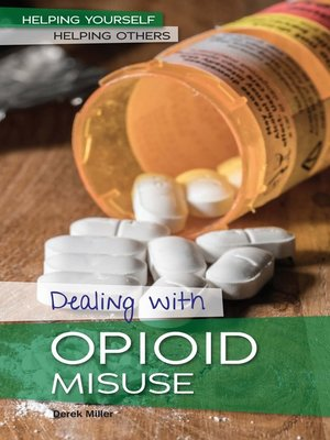 cover image of Dealing with Opioid Misuse