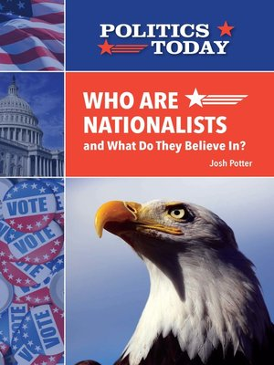 cover image of Who Are Nationalists and What Do They Believe In?