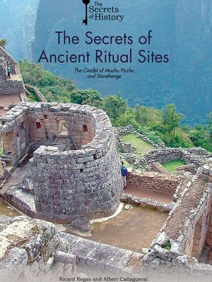 cover image of The Secrets of Ancient Ritual Sites