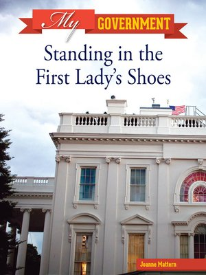 cover image of Standing in the First Lady's Shoes