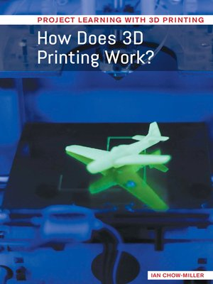 cover image of How Does 3D Printing Work?
