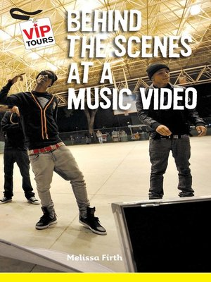 cover image of Behind the Scenes at a Music Video