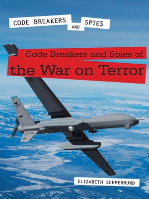cover image of Code Breakers and Spies of the War on Terror