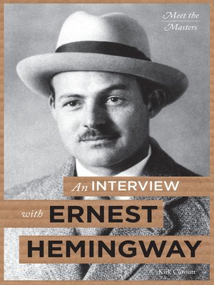cover image of An Interview with Ernest Hemingway