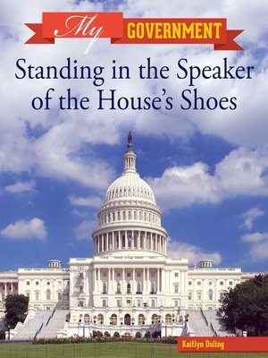 cover image of Standing in the Speaker of the House's Shoes