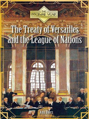 cover image of The Treaty of Versailles and the League of Nations