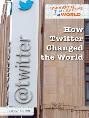 cover image of How Twitter Changed the World