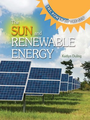 cover image of The Sun and Renewable Energy