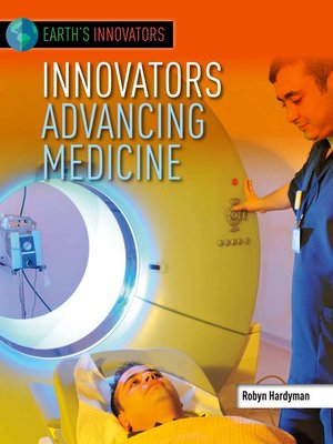 cover image of Innovators Advancing Medicine