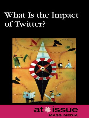 cover image of What Is the Impact of Twitter?