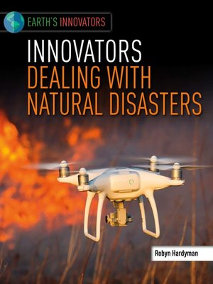 cover image of Innovators Dealing with Natural Disasters