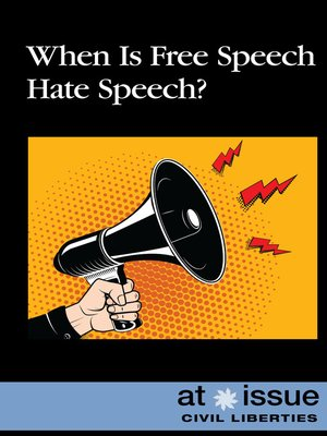 cover image of When Is Free Speech Hate Speech?