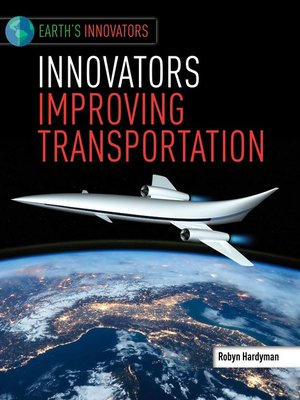 cover image of Innovators Improving Transportation