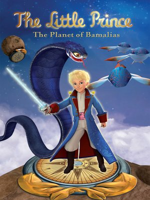 cover image of The Little Prince: Planet of the Bamalias
