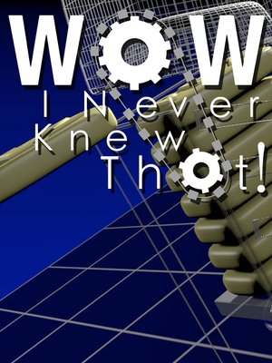 cover image of Wow, I Never Knew That!, Season 1, Episode 7