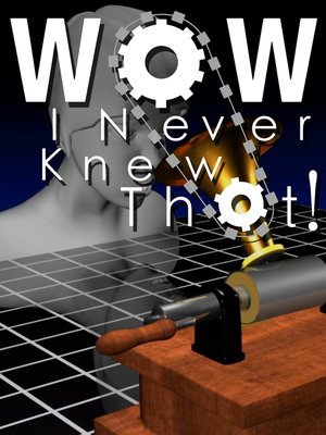 cover image of Wow, I Never Knew That!, Season 1, Episode 13