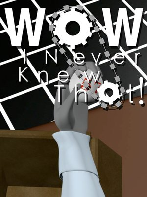 cover image of Wow, I Never Knew That!, Season 1, Episode 2