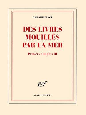 cover image of Pensées simples (Tome 3)--Des livres mouillés par la mer