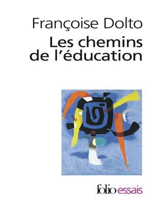 cover image of Les chemins de l'éducation