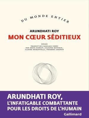 cover image of Mon cœur séditieux