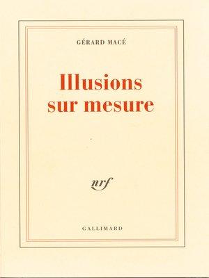 cover image of Illusions sur mesure