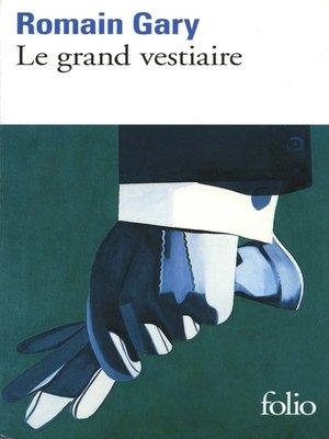 cover image of Le Grand vestiaire