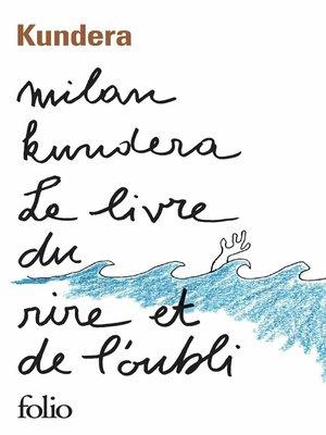 cover image of Le livre du rire et de l'oubli