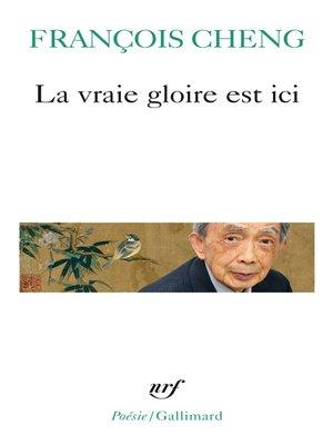 cover image of La vraie gloire est ici