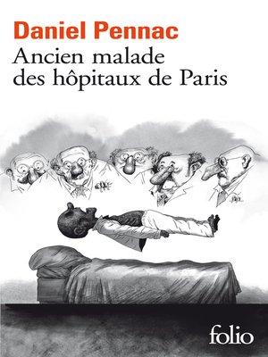 cover image of Ancien malade des hôpitaux de Paris. Monologue gesticulatoire