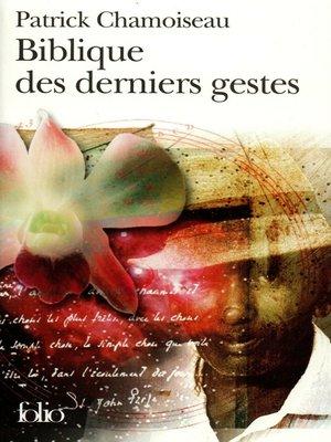 cover image of Biblique des derniers gestes