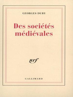 cover image of Des sociétés médiévales