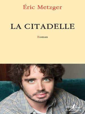 cover image of La Citadelle