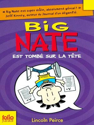 cover image of Big Nate (Tome 5)--Big Nate est tombé sur la tête