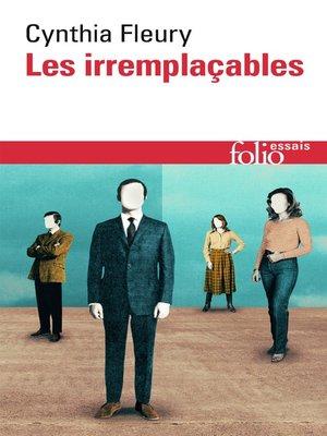 cover image of Les irremplaçables