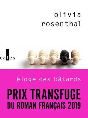 cover image of Éloge des bâtards