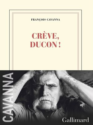 cover image of Crève, Ducon !