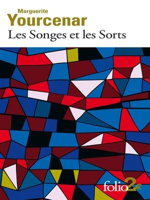 cover image of Les Songes et les Sorts
