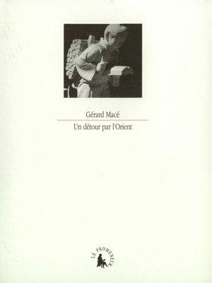 cover image of Un détour par l'Orient