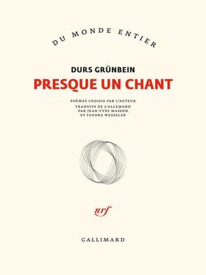 cover image of Presque un chant