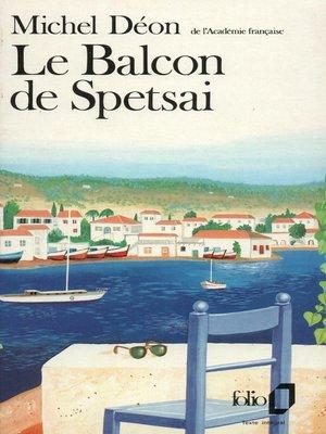 cover image of Le Balcon de Spetsai