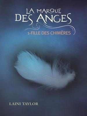 cover image of La marque des anges (Tome 1)--Fille des chimères