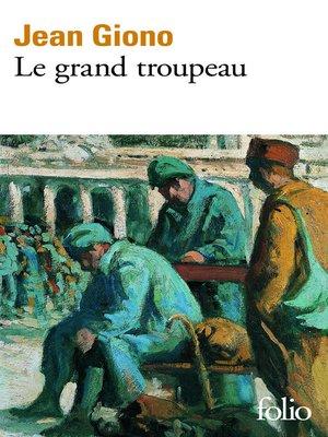 cover image of Le Grand troupeau
