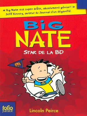 cover image of Big Nate (Tome 4)--Star de la BD