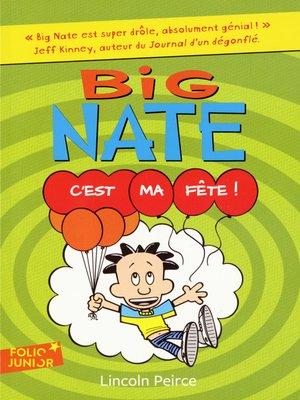 cover image of Big Nate (Tome 7)--C'est ma fête !