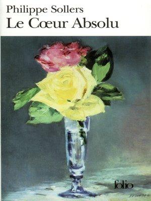 cover image of Le Cœur Absolu